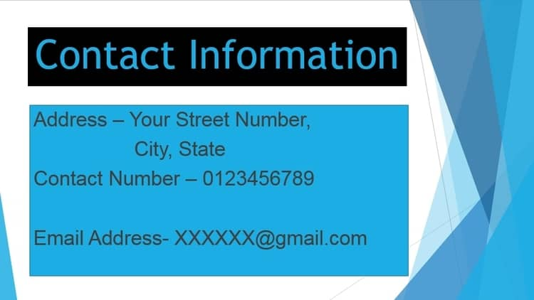 This is an example of a power point slide consisting of contact information.